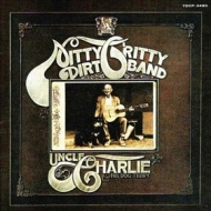 Nitty Gritty Dirt Band| Uncle Charlie & his Dog Teddy